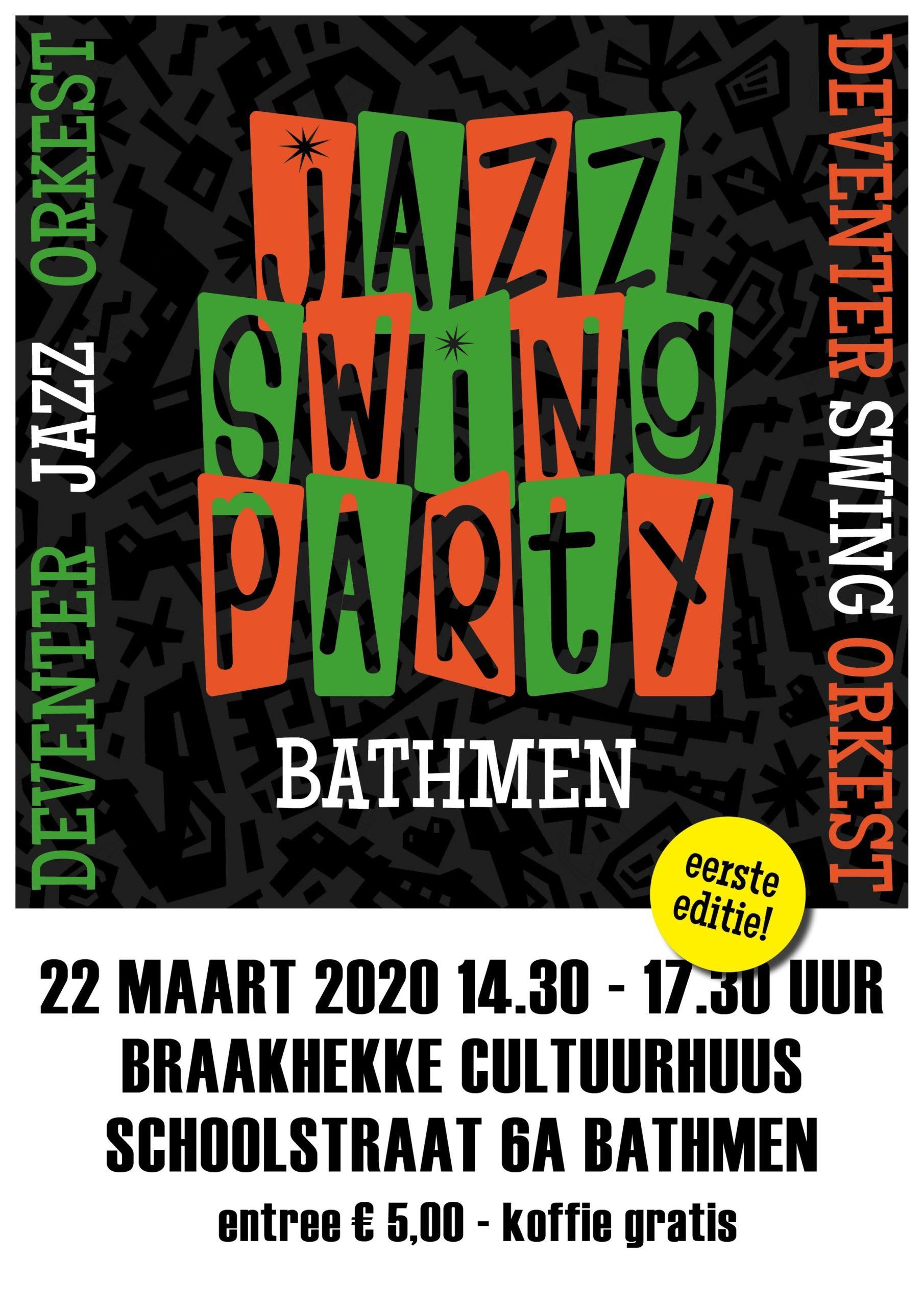 Zondag 22 maart 14.30 uur: Deventer Swing Orkest met Jazz Swing Party Bathmen 1e editie